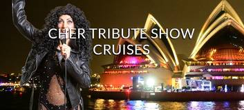 """CHER Tribute Cruise"" Sydney Harbour Dinner Cruise $45 p.p inc. Buffet + DVJ KRS"